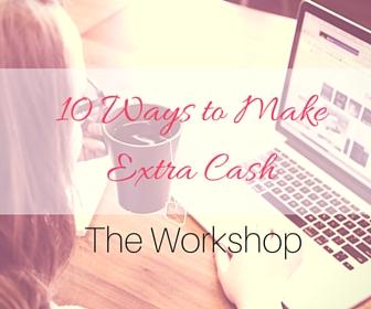 10 Ways to Make Extra Cash Workshop (1)