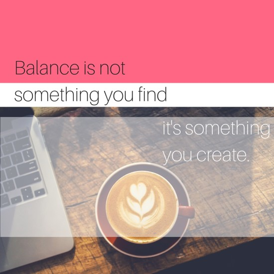 Balance is not something you find