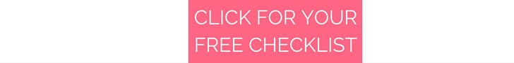 CLICK FOR YOUR FREE CHECKLIST