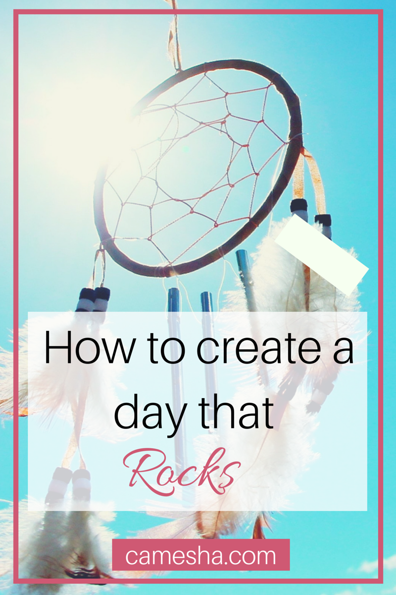 Creating a life you love begins with creating a day you love